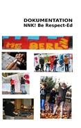 Dokumentation NNK! Be Respect-Ed