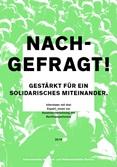Nachgefragt! Gestärkt für ein solidarisches Miteinander. Interviews mit drei Expert_innen zur Auseinandersetzung mit Rechtspopulismus