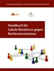 Handbuch für Lokale Bündnisse gegen Rechtsextremismus