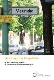 Eine Frage der Perspektive. Die Arbeit von MAXIME Wedding - Ein interkulturelles Präventionsprojekt aus Berlin