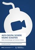 Auch digital sichere Räume schaffen. Online-Veranstaltungen und -Seminare schützen. Zum Umgang mit rechtsextremen, rassistischen und antisemitischen Störungen und Bedrohungen