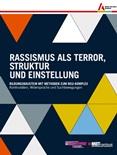 Rassismus als Terror, Struktur und Einstellung. Bildungsbaustein mit Methoden zum NSU-Komplex. Kontinuitäten, Widersprüche und Suchbewegungen