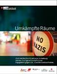 Umkämpfte Räume. (Extrem)Rechte Strukturen in Hamburg und das zivilgesellschaftliche Engagement gegen sie. Eine Bestandsaufnahme