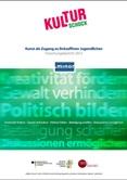 Kulturschock. Kunst als Zugang zu linksaffinen Jugendlichen. Forschungsbericht 2012