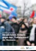"""Magdeburg im Januar. Die jährlichen Proteste gegen den """"Trauermarsch"""" der Neonazis"""