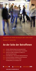 Information der Mobilen Beratung für Opfer rechter Gewalt Nummer 47 / Herbst 2014. An der Seite der Betroffenen