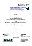 Pro Integration. Für einen ganzheitlichen Ansatz menschenrechtsorientierter Integrationsförderung versus Hassideologien, politisch motivierte Menschenfeindlichkeit und demokratiegefährdende Tendenzen