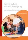Gerechtigkeit - nur mit Beteiligung! Mehr Partizipation im Vogelsbergkreis: Kinder- und Jugendkonferenzen in fünf Gemeinden