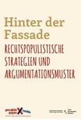 Hinter der Fassade! Rechtspopulistische Strategien und Argumentationsmuster