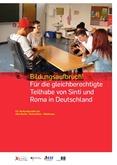 Bildungsaufbruch! Für die gleichberechtigte Teilhabe von Sinti und Roma in Deutschland