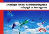 Grundlagen für eine diskriminierungsfreie Pädagogik im Kindergarten