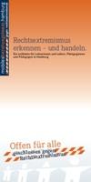 Rechtsextremismus erkennen - und handeln. Ein Leitfaden für Lehrerinnen und Lehrer, Pädagoginnen und Pädagogen in Hamburg