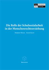 Die Rolle der Schulsozialarbeit in der Menschenrechtserziehung. Baustein 3