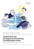 Checkliste für die partizipative Entwicklung von Bildungsformaten. Abgeleitet aus der Arbeit mit Peers des Projekts Europa Verstehen