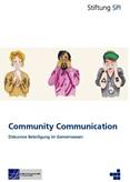 Community Communication. Diskursive Beteiligung im Gemeinwesen