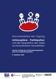 """Dokumentation der Tagung """"Aktionspläne - Partizipation und die Perspektive der Opfer rechtsmotivierter Gewalttaten"""""""