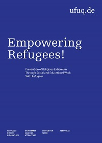 Empowering Refugees! Prevention of Religious Extremism Through Social and Educational Work with Refugees