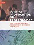 Protest, Provocation or Propaganda? Guide to Preventing Salafist Ideologization in Schools and Youth Centers