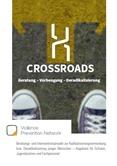 Crossroads. Beratung - Vorbeugung - Deradikalisierung