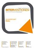 Interventionen. Zeitschrift für Verantwortungspädagogik. Ausgabe 13. September 2019. Schwerpunkt Risiko