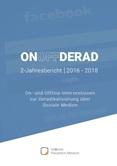 On Off DERAD 2-Jahresbericht 2016 - 2018. On- und Offline-Interventionen zur Deradikalisierung über Soziale Medien
