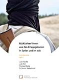 Rückkehrer*innen aus den Kriegsgebieten in Syrien und im Irak. Schriftenreihe Heft 1