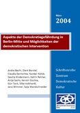 Aspekte der Demokratiegefährdung in Berlin-Mitte und Möglichkeiten der demokratischen Intervention