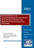 Rechtsextremismus und demokratiegefährdende Phänomene in Berlin-Marzahn-Hellersdorf und Möglichkeiten der demokratischen Interventionen