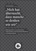 """""""Mich hat überrascht, dass manche so denken wie wir"""". Bildungsarbeit zu muslimischen Lebenswelten und Muslimfeindlichkeit in Ostdeutschland"""
