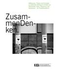 ZusammenDenken. Reflexionen, Thesen und Konzepte zu politischer Bildung im Kontext von Demokratie, Islam, Rassismus und Islamismus - Ein Projekthandbuch