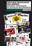 Zwischen Propaganda und Mimikry. Neonazi-Strategien in sozialen Netzwerken